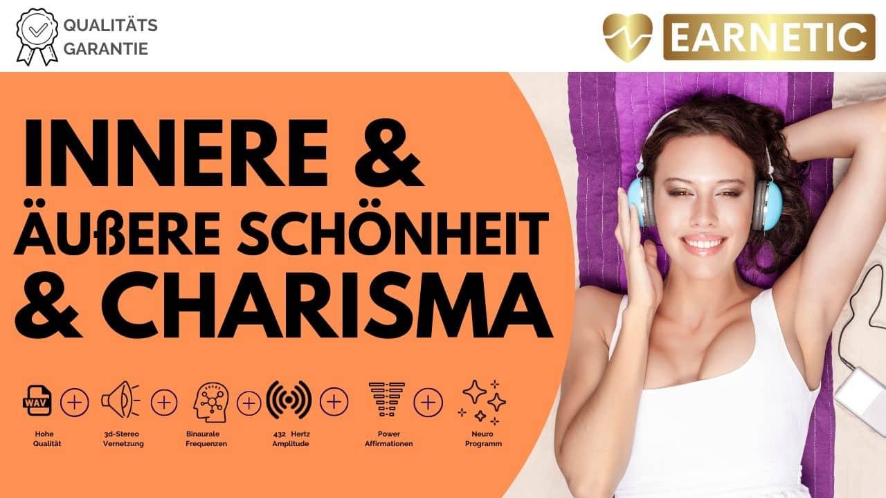 Innere und Äußere Schönheit & Charisma- Attraktivität - Silent Subliminal Earnetic