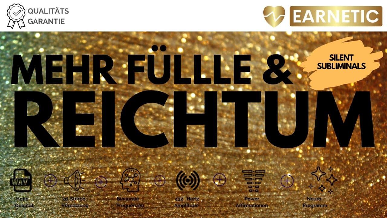 Reichtum & Fülle mehr Geld- Silent Subliminal -earnetic