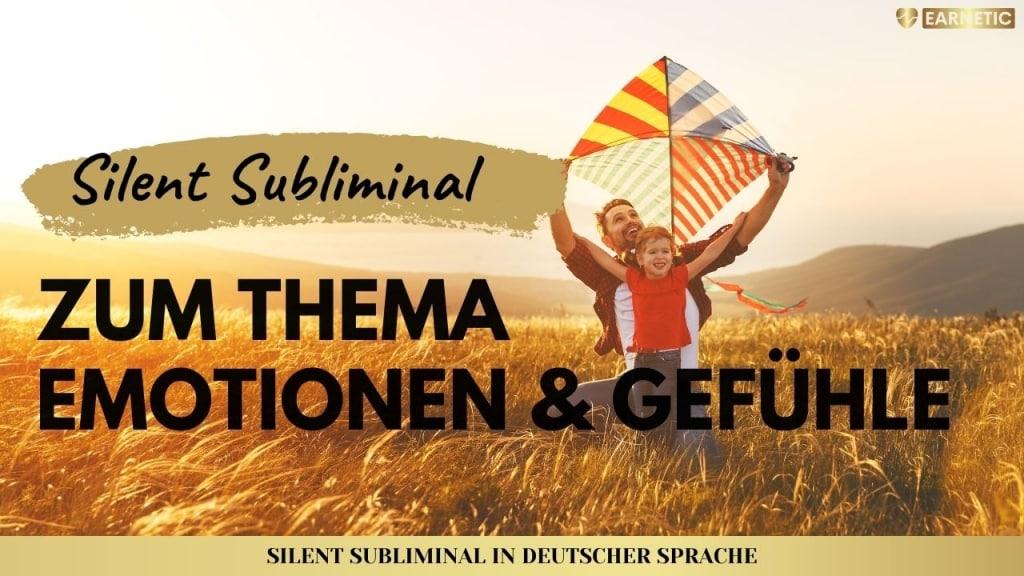 Silent Subliminals - Audiopakete für Emotionen & Gefühle