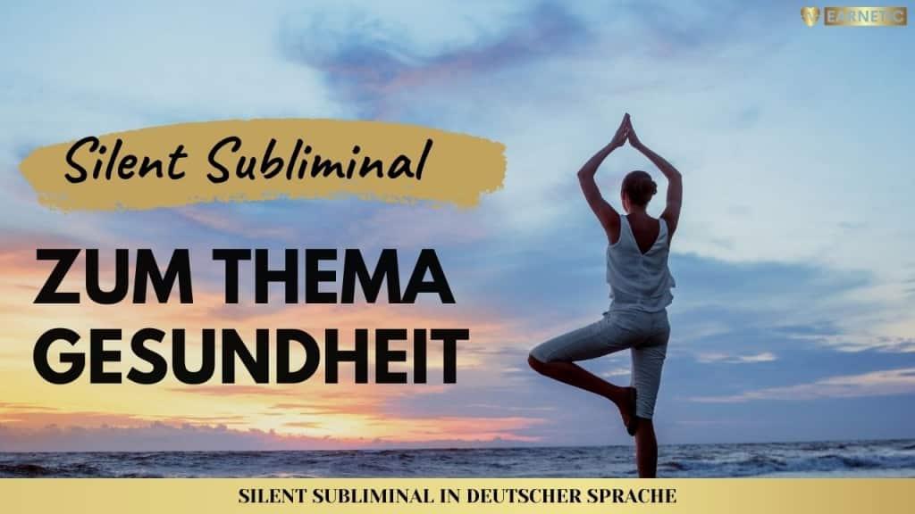 Silent Subliminals - Audiopakete für Gesundheit im Körper und Geist